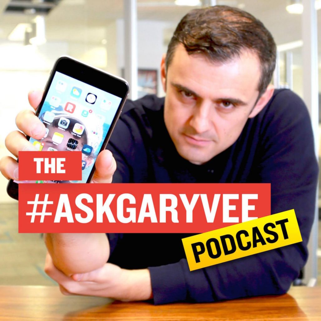 #askgaryvee podcast