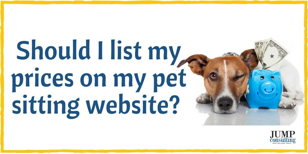 Should I list my prices on my pet sitting website-