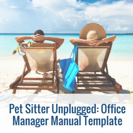 Pet Sitter Office Manual