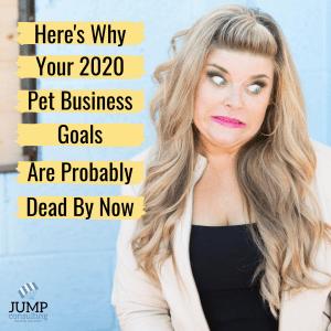 pet business goals