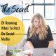 the secret to knowing what to post on social media