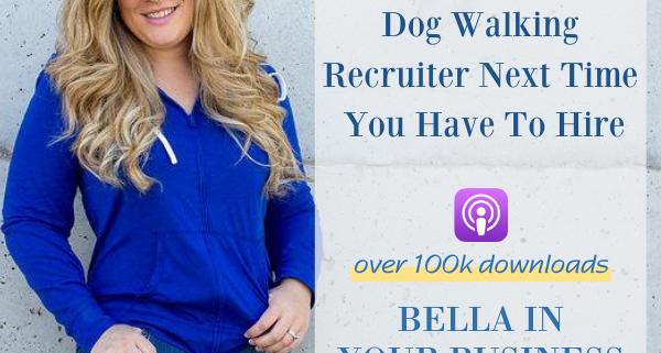 Business Coach, Woman, Pet Business, Podcast, Dog Walking, Hiring Staff, recruitment