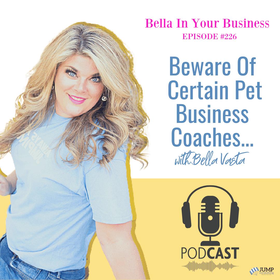 Beware Of Certain Pet Business Coaches